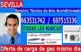 AIRE ACONDICIONADO EN SEVILLA  697515336 MISMO DIA