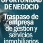 Oportunidad de negocio en traspaso inmobiliaria finanzas servicios