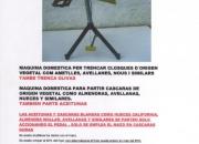 MAQUINA DE PARTIR CASCARAS DE ORIGEN VEGETAL COMO ALMENDRAS, AVELLANAS , NUECES Y SIMILARES