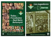 LOS LIBROS DE LOS JUGADORES Y DE LOS PRESIDENTES DEL REAL BETIS BALOMPIÉ