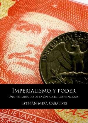 Vendo libro: imperialismo y poder. una historia desde la óptica de los vencidos