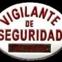 SE OFRECE VIGILANTE DE SEGURIDAD EXPLOSIVOS Y