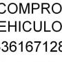 COMPRO VEHICULOS NO IMPORTA ESTADO TLF 636167128