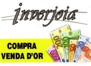 Inverjoia compro oro 933384087 pago al mejor precio y en efectivo
