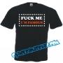 Camisetas Divertidas - FUCK ME I´M FAMOUS