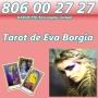 TAROT BARATITO 806 00 27 27 TAROT EVA BORGIA