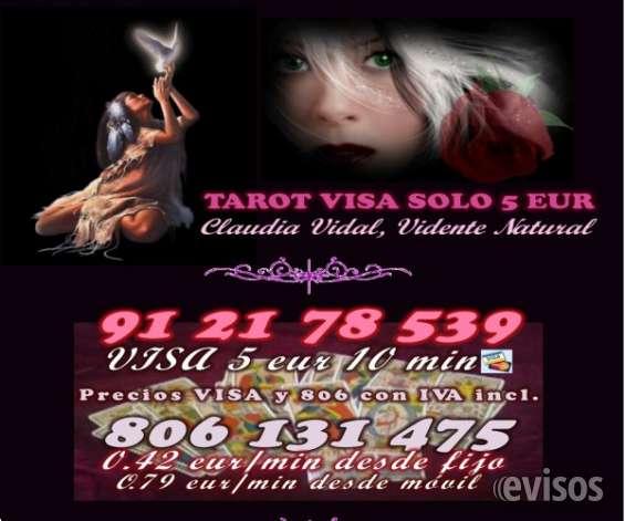 Claudia vidal, tarot visa 5 eur 912 178 539 0 806 131 475 a 0.42