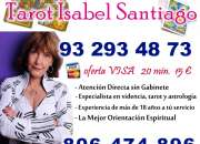 Tarot Visa Isabel Santiago 93 293 48 73 Oferta Tarot Visa 20 min por 15 € Atencion