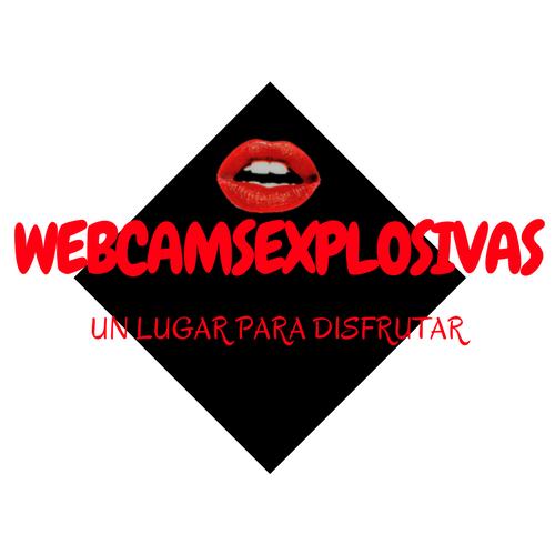 Webcamsexplosivas. com placer al 100%